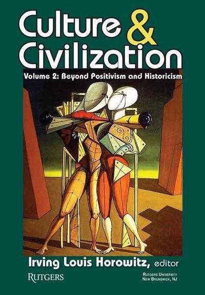 Culture and Civilization: Volume 2: Beyond Positivism and Historicism