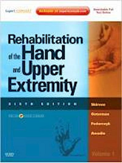 Rehabilitation of the Hand and Upper Extremity, 2-Volume Set