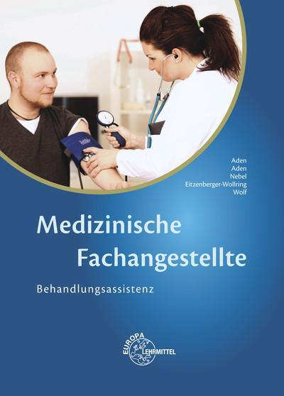 Medizinische Fachangestellte: Behandlungsassistenz