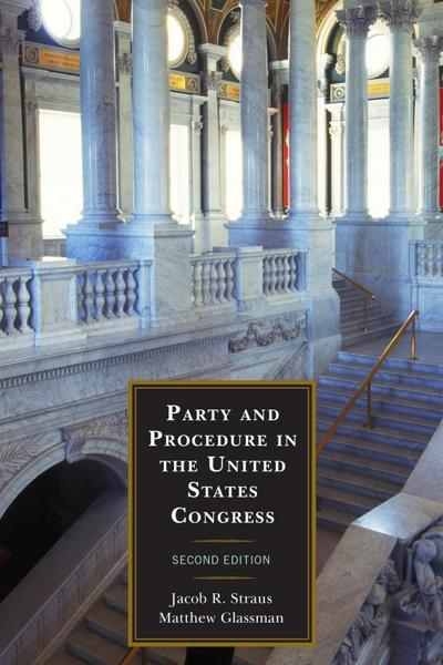 Party and Procedure in the United States Congress