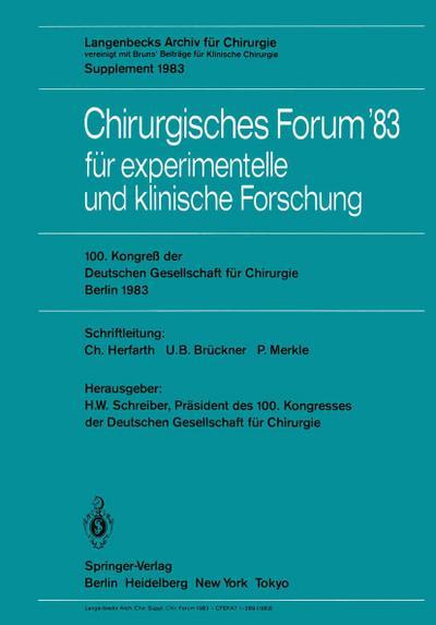 Chirurgisches Forum '83 fur experimentelle und klinische Forschung