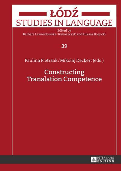 Constructing Translation Competence