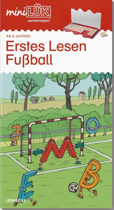 miniLÜK: Fußball Erstes Lesen: Elementares Lernen für Kinder ab 6 Jahren
