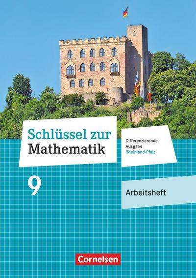 Schlüssel zur Mathematik  9. Schuljahr - Differenzierende Ausgabe Rheinland-Pfalz - Arbeitsheft mit Online-Lösungen