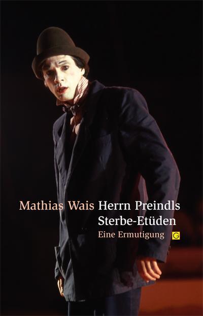 Herrn Preindls Sterbe-Etüden