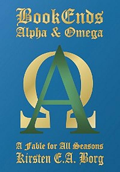 Bookends - Alpha and Omega