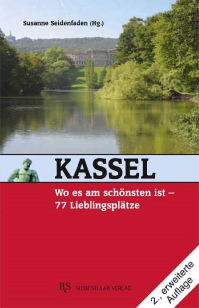 Kassel, wo es am schönsten ist