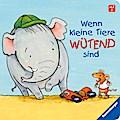 Wenn kleine Tiere wütend sind; Ill. v. Muszynski, Eva; Deutsch; durchg. farb. Ill. u. Text