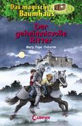 Das magische Baumhaus 02. Der geheimnisvolle Ritter
