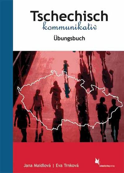 Tschechisch kommunikativ Übungsbuch