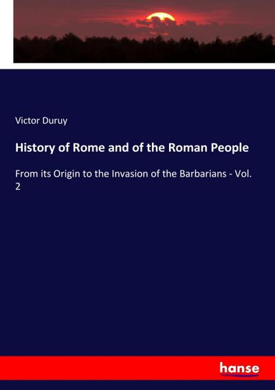 History of Rome and of the Roman People