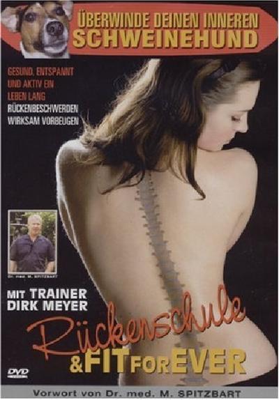 Rückenschule und Fit for ever! - Best Entertainment AG - DVD, Deutsch, Dirk Meyer, Gesund, entspannt und aktiv ein Leben lang. Rückenbeschwerden wirksam vorbeugen, Gesund, entspannt und aktiv ein Leben lang. Rückenbeschwerden wirksam vorbeugen