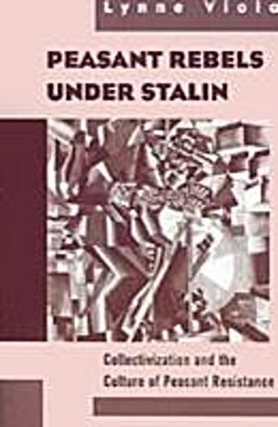 Peasant Rebels Under Stalin