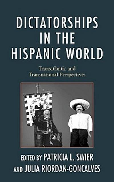Dictatorships in the Hispanic World