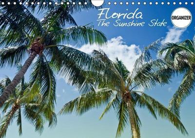 FLORIDA The Sunshine State (Wall Calendar 2019 DIN A4 Landscape)