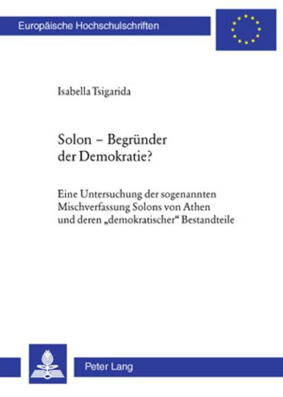 Solon - Begründer der Demokratie?