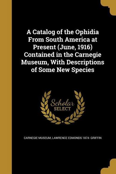 CATALOG OF THE OPHIDIA FROM SO