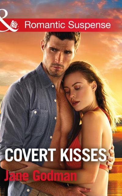 Covert Kisses (Mills & Boon Romantic Suspense) (Sons of Stillwater, Book 1)
