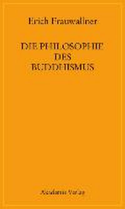 Die Philosophie des Buddhismus