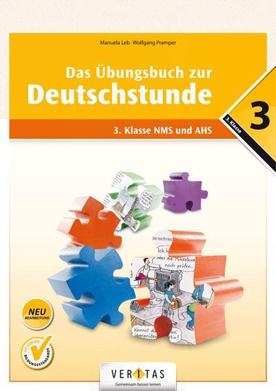 Deutschstunde - Neubearbeitung: 3. Schuljahr - Übungsbuch mit Lösungen