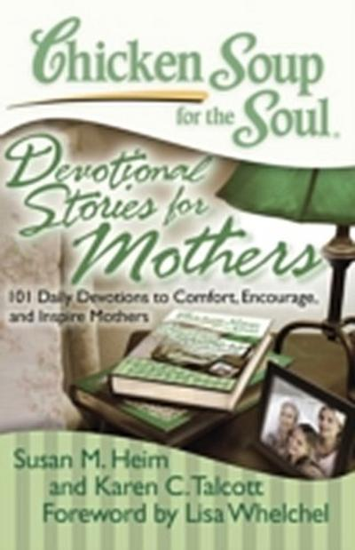 Chicken Soup for the Soul: Devotional Stories for Mothers