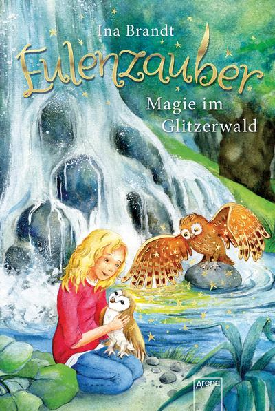 Eulenzauber (4). Magie im Glitzerwald
