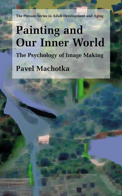 Painting and Our Inner World