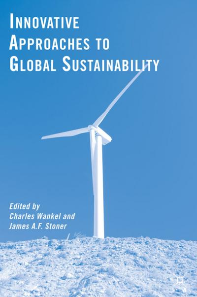 Innovative Approaches to Global Sustainability