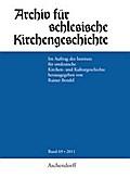 Archiv für Schlesische Kirchengeschichte, Band 69-2011