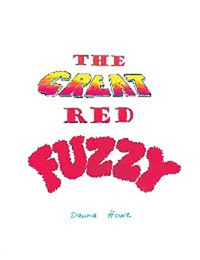 The Great Red Fuzzy