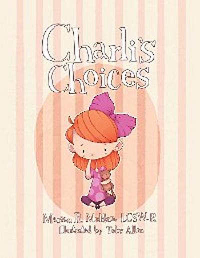 Charli'S Choices