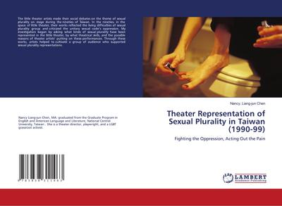 Theater Representation of Sexual Plurality in Taiwan (1990-99)