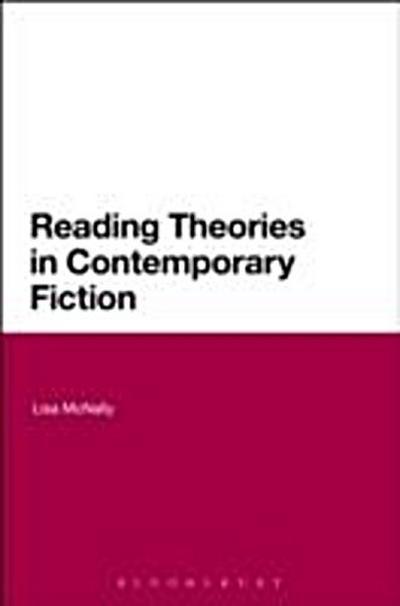 Reading Theories in Contemporary Fiction