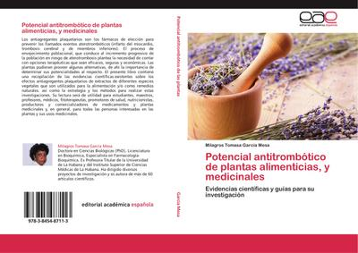 Potencial antitrombótico de plantas alimenticias, y medicinales
