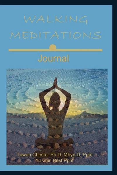Walking Meditations Journal: Walk Into Divine Balance