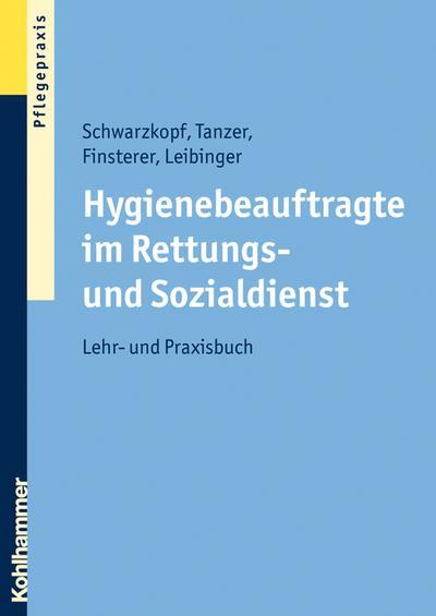 Hygienebeauftragte im Rettungs- und Sozialdienst