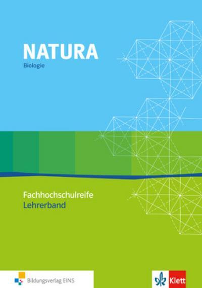 Natura, Biologie Fachhochschulreife 11.-13. Schuljahr, Lehrerbuch mit CD-ROM