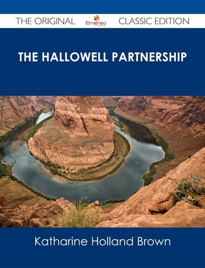 The Hallowell Partnership - The Original Classic Edition