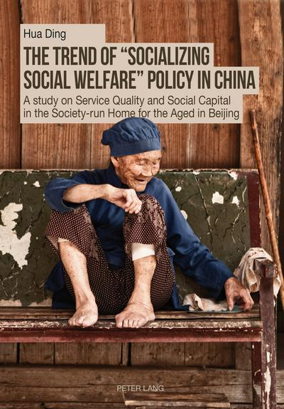 The Trend of 'Socializing Social Welfare' Policy in China