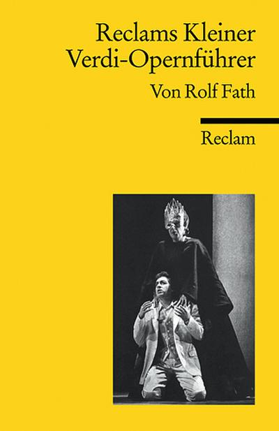 Reclams Kleiner Verdi-Opernführer