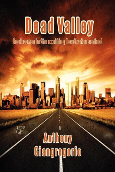 Dead Valley (Deadwater Series Book 7)