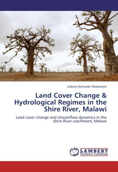 Land Cover Change & Hydrological Regimes in the Shire River, Malawi
