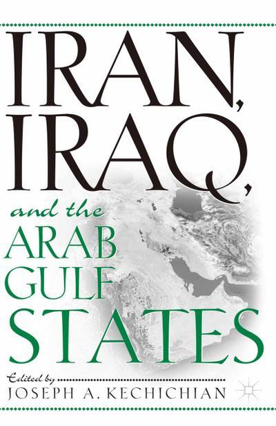 Iran, Iraq and the Arab Gulf States