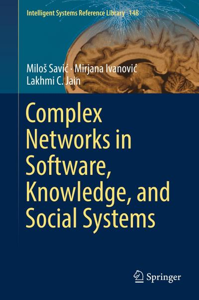 Complex Networks in Software, Knowledge, and Social Systems
