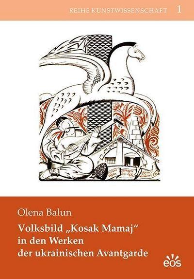 Volksbild 'Kosak Mamaj' in den Werken der ukrainischen Avantgarde