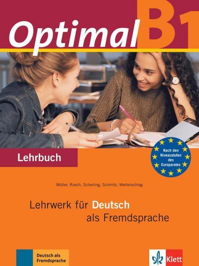 Optimal B1: Lehrwerk für Deutsch als Fremdsprache. Lehrbuch