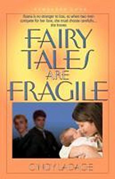 Fairytales Are Fragile
