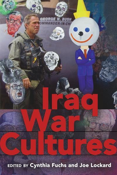 Iraq War Cultures