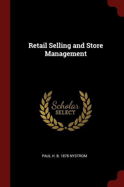 Retail Selling and Store Management