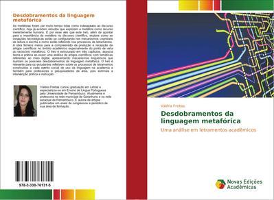 Desdobramentos da linguagem metafórica - Valéria Freitas